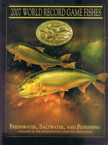The annual World Record Game Fishes, published by the IGFA