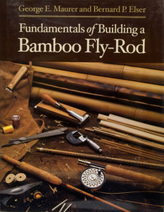 Building a Bamboo Fly-Rod